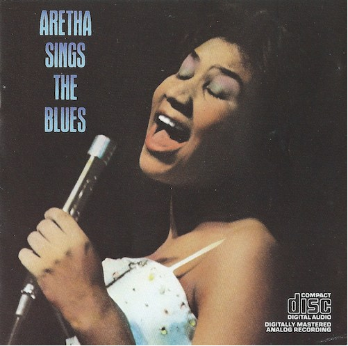 Aretha Sings The Blues/Aretha Franklin (Columbia CK40105)