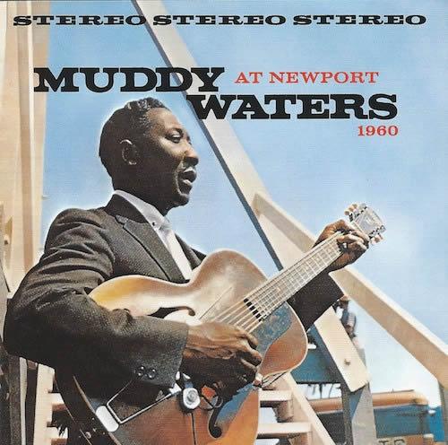 Muddy Waters At Newport(MCA ChessUICY-3200)