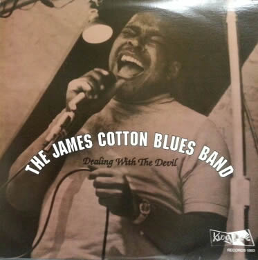 The James Cotton Blues Band/Dealing With The Devil(KING BEE 1003)