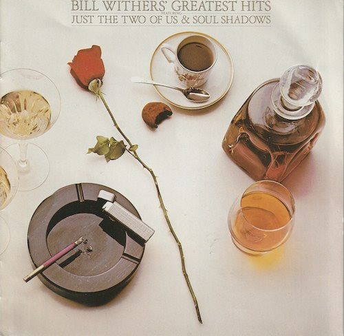 Bill Withers Greatest Hits (CBS/Sony 32DP 883)