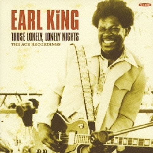 Those Lonely Lonely Nights/Earl King (P-Vine PCD-93018)