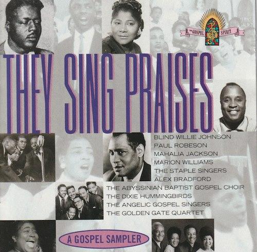 They Sing Praises (Legacy/Columbia CK 67007)