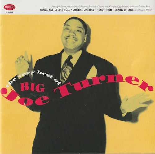 The Very Best Of Big Joe Turner(RHINO R2 72968)