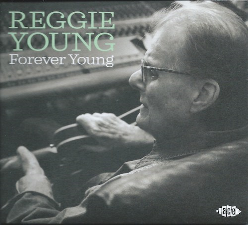 Forever Young/Reggie Young (ACE CDCHD 1500)