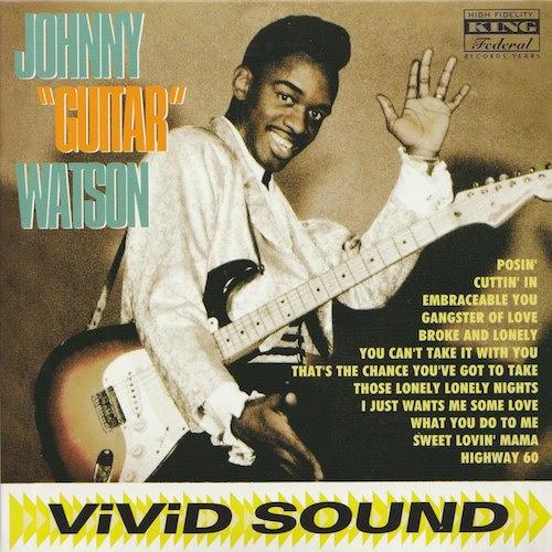 """Jonny """"Guitar"""" Watson/Jonny """"Guitar"""" Watson (KING Federal/ OLDAYS ODR6017)"""