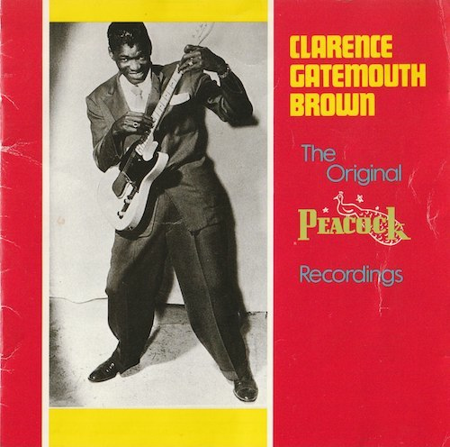 "The Original Peacock Recordings/Clarence""Gatemouth""Brown (ROUNDER CD 2039)"