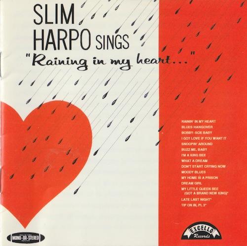 "SLIM HARPO SINGS ""Raining In My Heart""/Slim Harpo (EXCELLO /Hip-o HIPD-40135)"