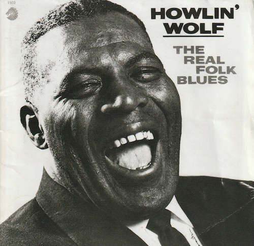 THE REAL FOLK BLUES/Howlin' Wolf (Chess/MCA VICTOR MVCM-22019)