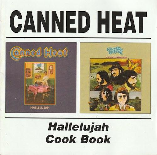 Canned Heat/Hallelujah&CookBook(BGOCD578)
