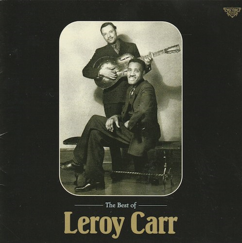 The Best Of Leroy Carr(P-Vine PCD-15028)