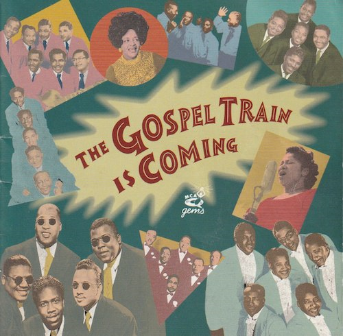 The Gospel Train Is Coming (MCA VICTOR MVCE-24003)