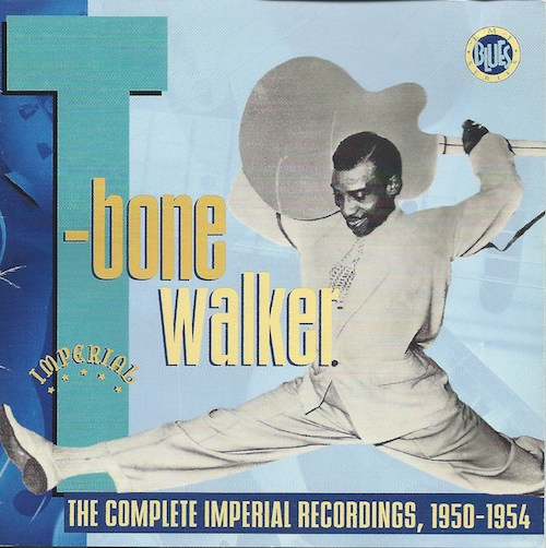 T-Bone Walker/The Complete Imperial Recordings 1950-54