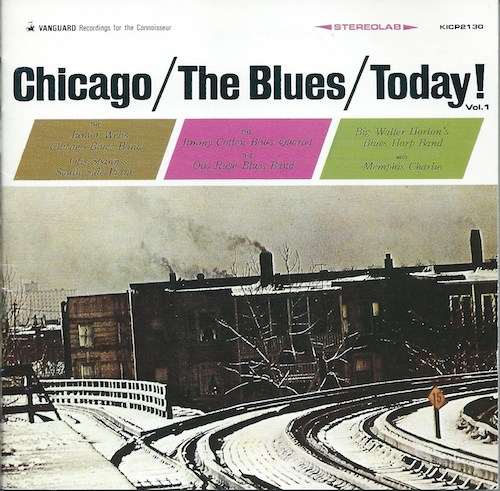 Chicago/Blues/Today! (Vanguard /KING KICP2130)