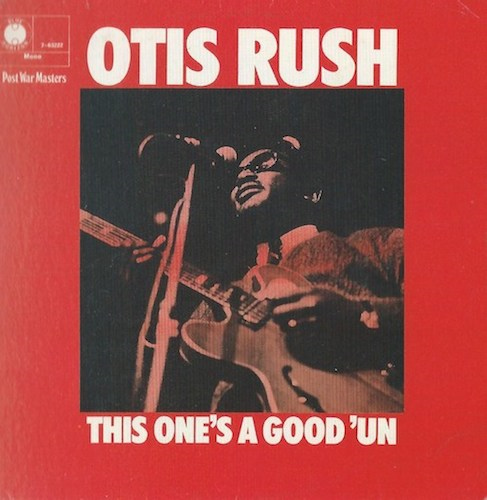 Otis Rush/This One's Good 'Un(Blue Horizon 7-63222)