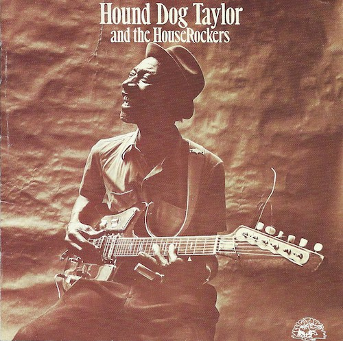 Hound Dog Taylor And The House Rockers(Alligator/King KICP-2916)