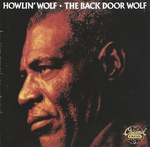The Back Door Wolf/Howlin Wolf (Chess/MCA CHD-9358)