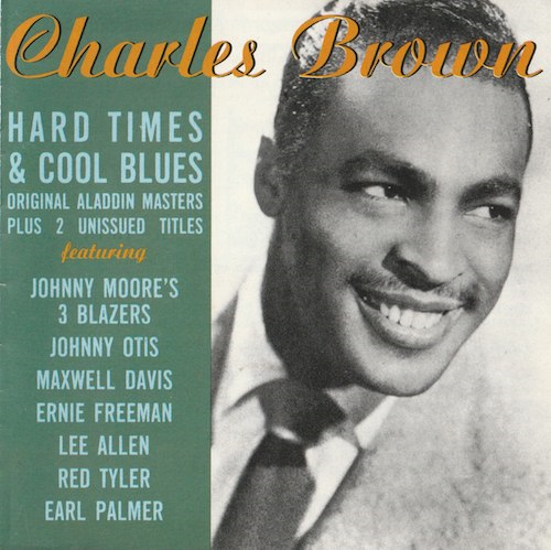 Hard Times & Cool Blues/Charles Brown (Sequel NEX CD 133)