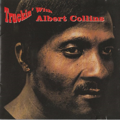 Truckin' With Albert Collins/Albert Collins(MCA  MCAD-10423)