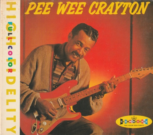 Blues After Hours/Pee Wee Crayton (CROWN/P-Vine PCD-3028)