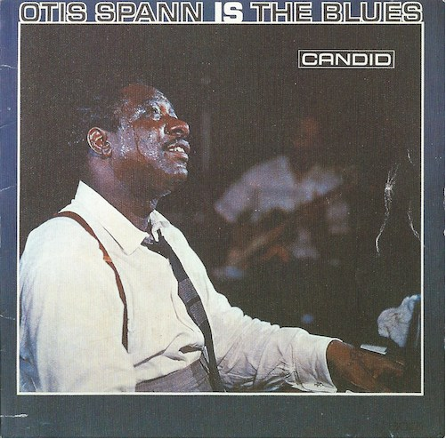 Otis Spann Is The Blues/Otis Spann (Candid)