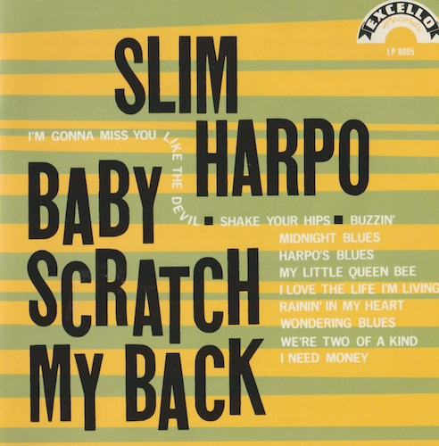 Baby Scratch My Back/Slim Harpo (EXCELLO/P-Vine PCD-2423)