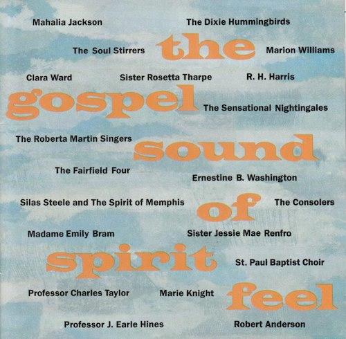 The Gospel Sound Of Sprit Feel/ 入門ゴスペル・サウンド (P-Vine UPCD-57)