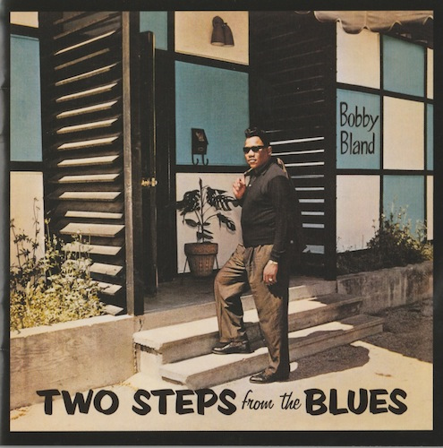 Two Steps From The Blues/Bobby Bland (MCA 088-112-516-2)