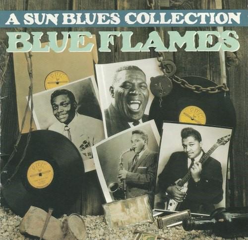 BLUE FLAMES(A Sun Blues Collection)(SUN/RHINO R2 70962)