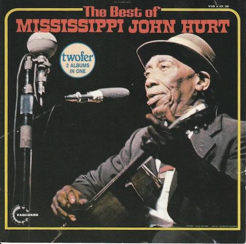 The Best Of Mississippi John Hurt/Mississippi John Hurt (Vanguard VCD-19/20)