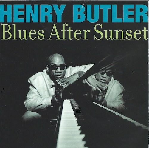 Blues After Sunset/Henry Butler (Black Top CD BT-1144)