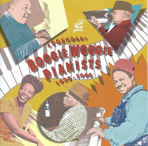 Legendary Boogie Woogie Pianists 1928-1946(ユニバーサル UCCC3041)