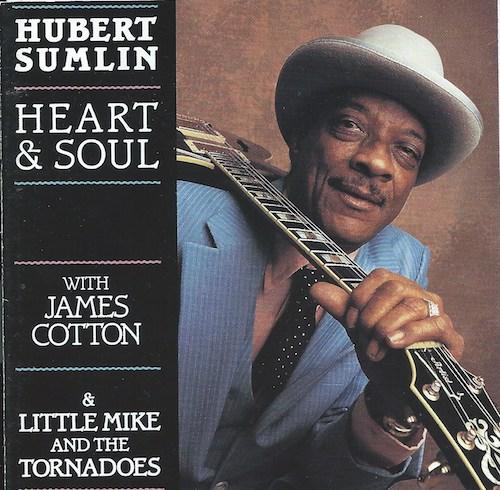 Heart&Soul/Hubert Sumlin (Blind Pig BP7 3389)