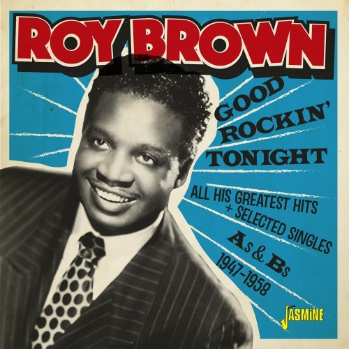Good Rockin' Tonight&All His Greatest Hits/Roy Brown (JASMINE JASMCD3098)