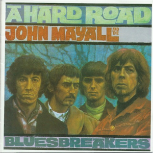 Hard Road//John Mayall & The Blues Breakers