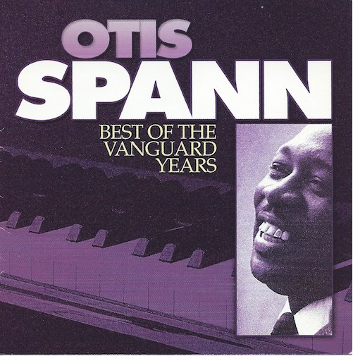 Best Of The Vanguard Years/Otis Spann (Vanguard)