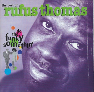 the best of Rufus Thomas/Rufus Thomas (RHINO R2 72410)