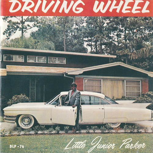 Driving Wheel / Little Junior Parker (DUKE/MCA MCD-32643)