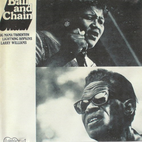 Ball And Chain/Big Mama Thornton (ARHOOLIE 1039)