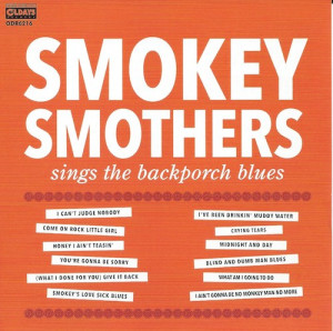 Smokey Smothers Sings The Backporch Blues/Smokey Smothers(OLDAYS RECORDS ODR6216)