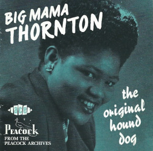 The Original Hound Dog/Big Mama Thornton (ACE CDCHD 940)