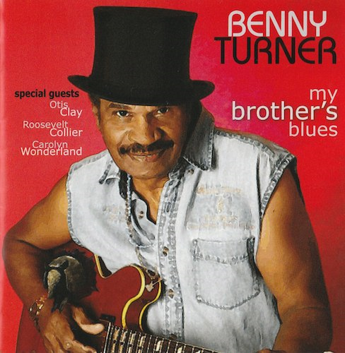 My Brother's Blues/Benny Turner(Nola Blue NB 004)