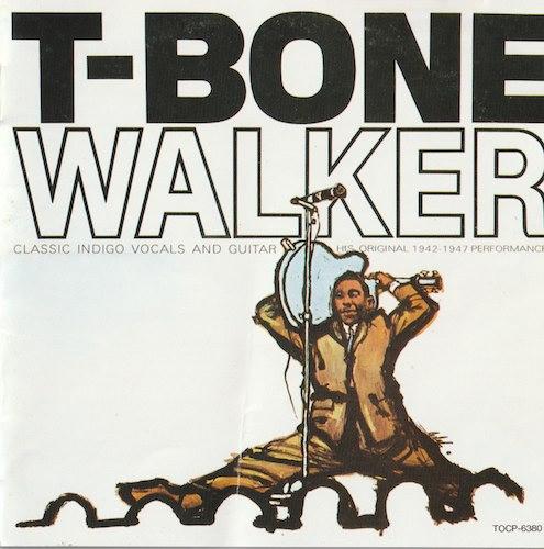 モダン・ブルース・ギターの父/T.Bone Walker (Capital/東芝EMI TOCP-6380)